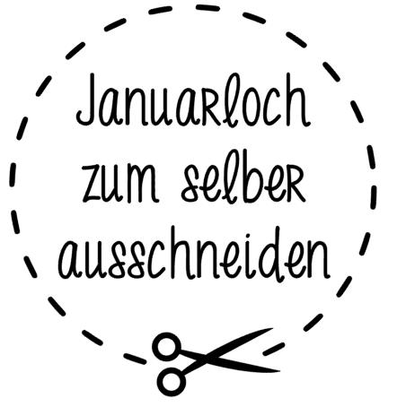 Januarloch_selberausschneiden